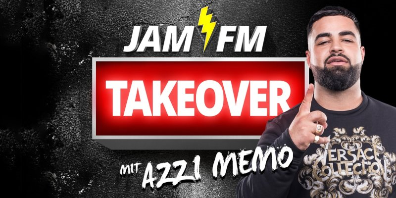JAM FM TAKEOVER MIT AZZI MEMO